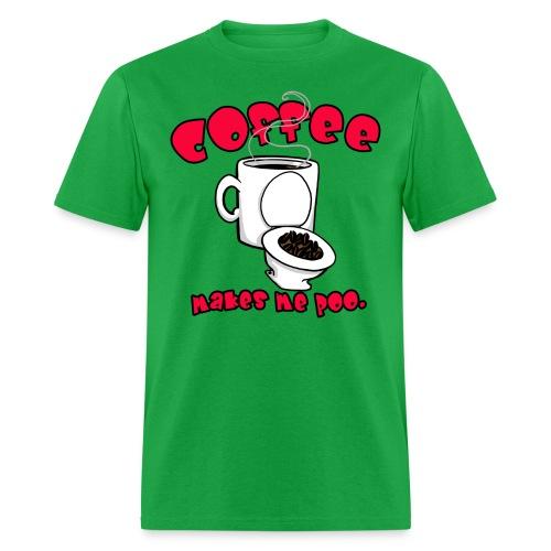 Coffee Makes Me Poo. - Men's T-Shirt