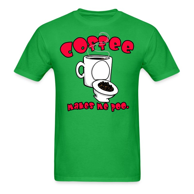 Coffee Makes Me Poo. - Men's T-Shirt