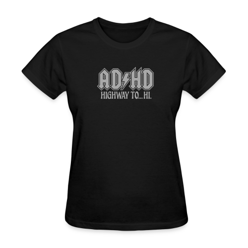ADHD Highway to Hi Rock Music Logo Women's - Women's T-Shirt