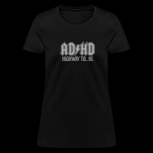 ADHD Highway to Hi Rock Music Logo Women's - Women's T-Shirt