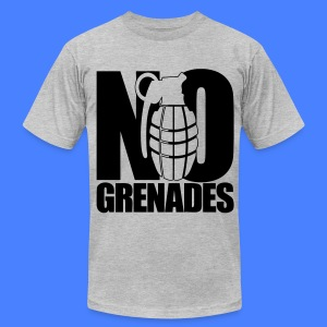 No Grenades T-Shirts - Men's T-Shirt by American Apparel