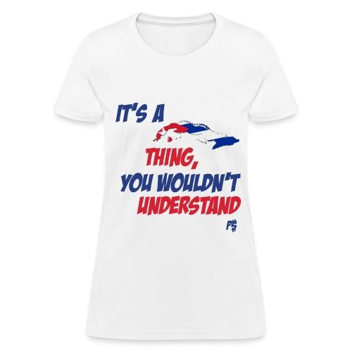 Its Cuban Thing WOMEN'S REG - Women's T-Shirt