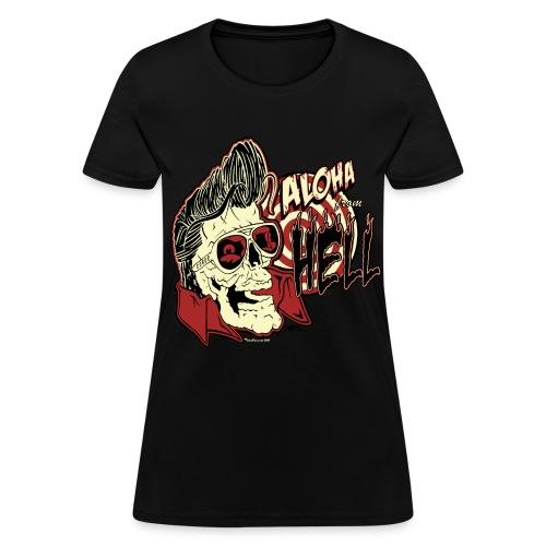 Women's Aloha From Hell Shirt - Women's T-Shirt