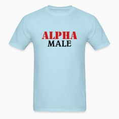 Alpha Male T-Shirts
