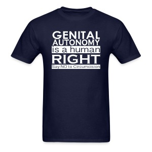 Genital Autonomy is a Human Right 2-Sides/Text Change Available - Men's T-Shirt