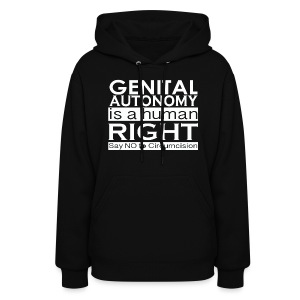 Genital Autonomy is a Human Right 2-Sides/Text Change Available - Women's Hoodie