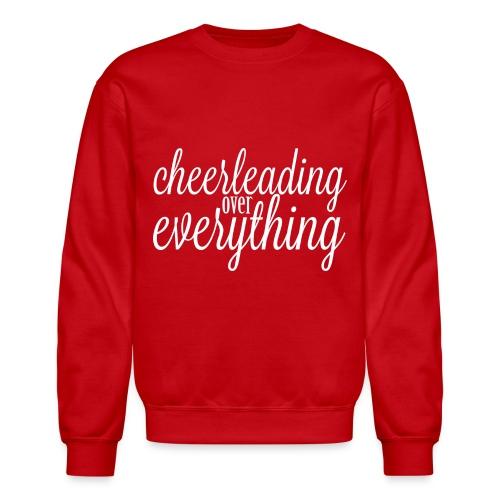 Cheerleading Over Everything crewneck sweatshirt - Crewneck Sweatshirt