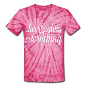 Cheerleading Over Everything Tie Dye T shirt - Unisex Tie Dye T-Shirt