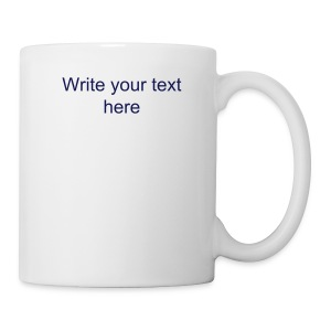 Custom Text Mug - Coffee/Tea Mug
