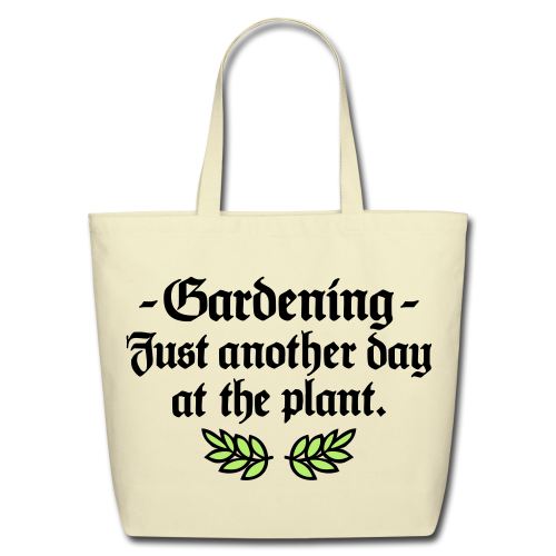 Gardening - Just another day at the plant