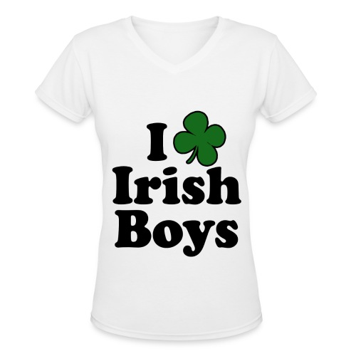 I LOVE IRISH BOYS - Women's V-Neck T-Shirt
