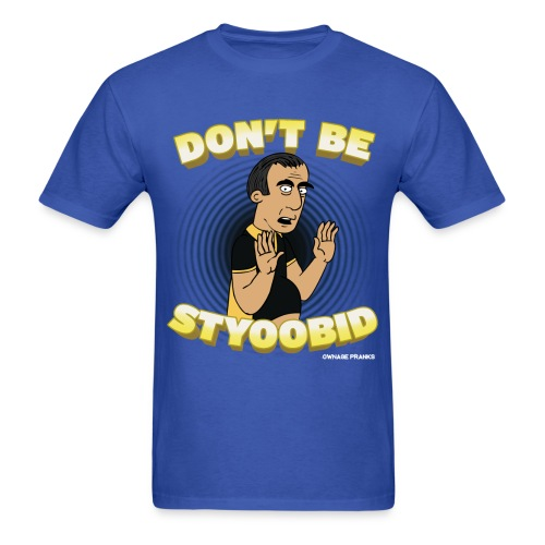 Abdo Don't Be Styoobid Shirt - Men's T-Shirt