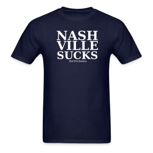 Nash Ville Sucks - Men's T-Shirt