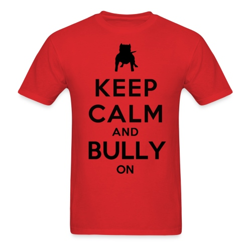 Men's T-Shirt - Bully On - Men's T-Shirt