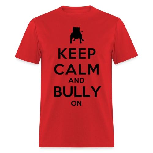 Men's T-Shirt - Bully On - Men's T-Shirt