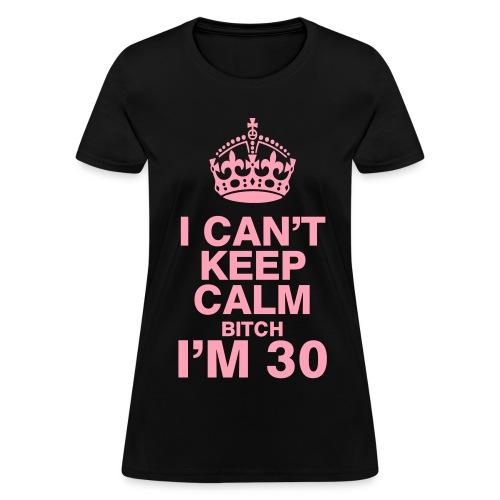 Keep Calm BDAY women - Women's T-Shirt