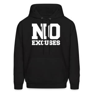 No excuses - Men's Hoodie