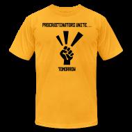 T-Shirts ~ Men's T-Shirt by American Apparel ~ Procrastinators Unite... Tomorrow Tee