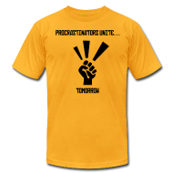 T-Shirts ~ Men's T-Shirt by American Apparel ~ Procrastinators Unite... Tomorrow Tee