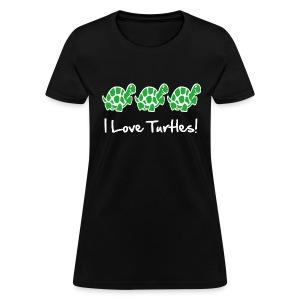 I Love Turtles - Women's T-Shirt
