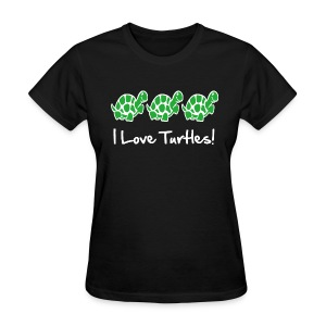 I Love Turtles - Women's T-Shirt