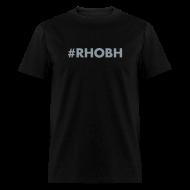 T-Shirts ~ Men's T-Shirt ~ #RHOBH