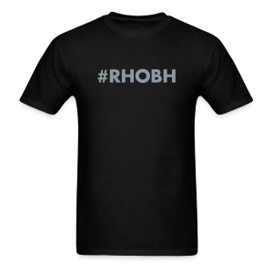 #RHOBH - Men's T-Shirt