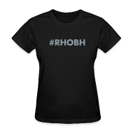 Women's T-Shirts ~ Women's T-Shirt ~ #RHOBH