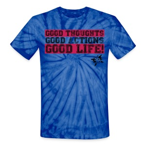 Good Thoughts Shirt - Unisex Tie Dye T-Shirt