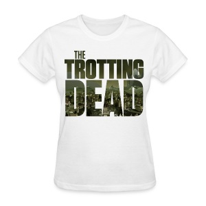 THE TROTTING DEAD - Women's T-Shirt