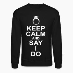 keep calm and say i do Long Sleeve Shirts
