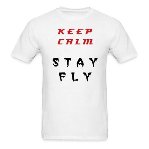 keep Calm Stay Fly - Men's T-Shirt