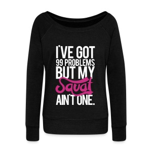 Squat Aint One  | Womens wideneck sweatshirt - Women's Wideneck Sweatshirt