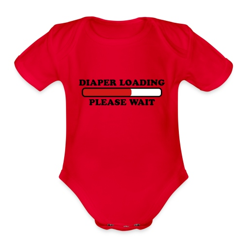 loaded diaper - Organic Short Sleeve Baby Bodysuit