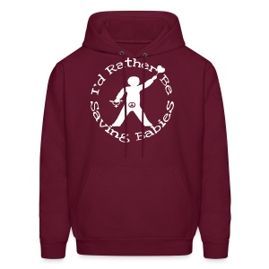 I'd Rather Be Saving Babies [2 Sides - Text Change Available] - Men's Hoodie