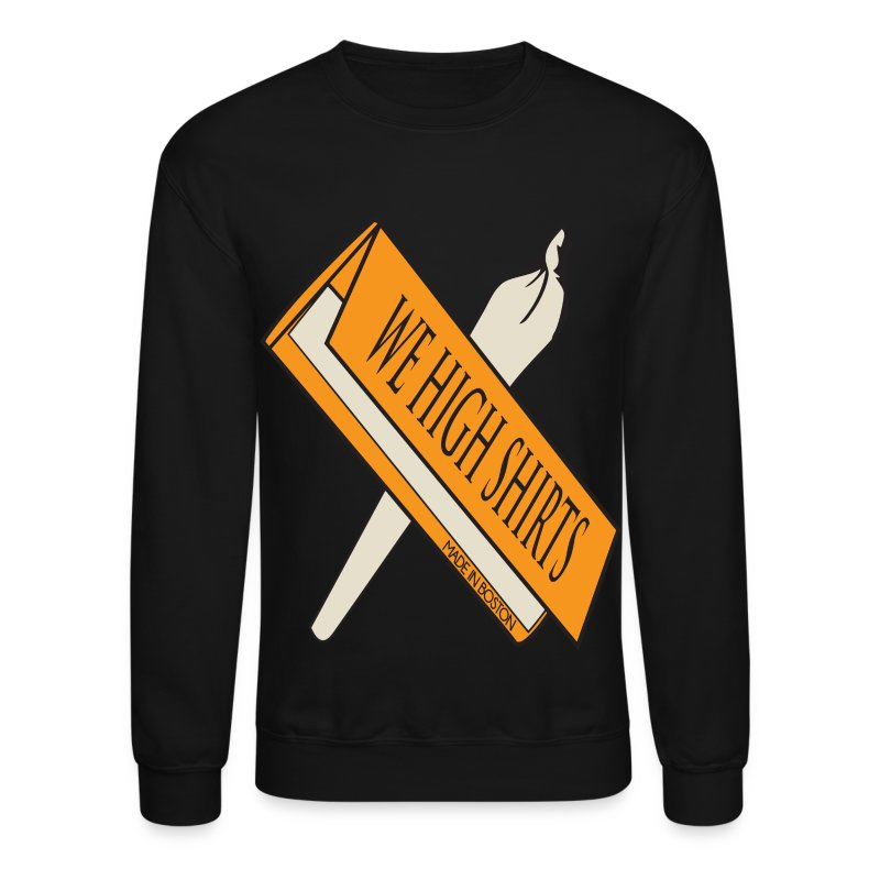 We High Rolling Papers - Crewneck Sweatshirt
