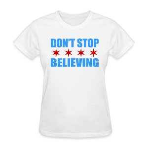 Don't Stop Believing Flag - Women's T-Shirt