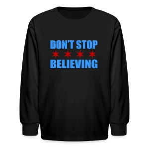 Don't Stop Believing Flag - Kids' Long Sleeve T-Shirt