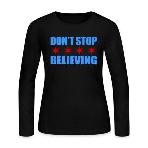 Don't Stop Believing Flag - Women's Long Sleeve Jersey T-Shirt