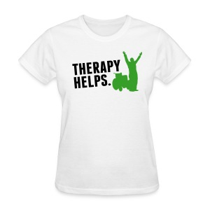 Therapy helps. - Women's T-Shirt