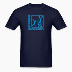 No Wonder! Just Physiotherapy. T-Shirts