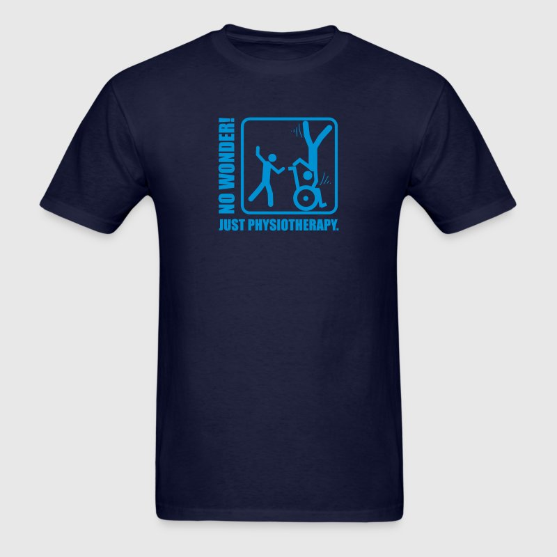 No Wonder! Just Physiotherapy. T-Shirts - Men's T-Shirt