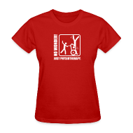 Women's T-Shirts ~ Women's T-Shirt ~ No Wonder! Just Physiotherapy.