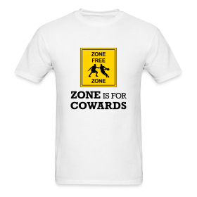 Zone Is For Cowards (Men's) ~ 351