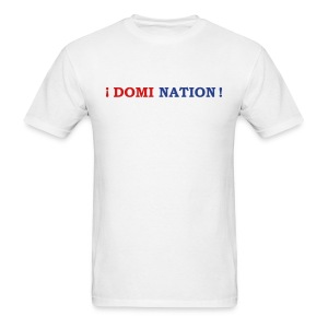 Domi Nation ! - Men's T-Shirt