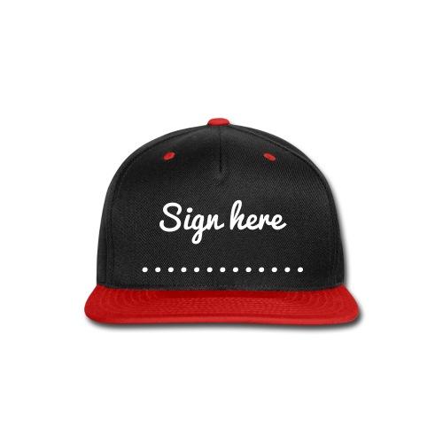 Sign Here - Snap-back Baseball Cap