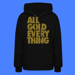 All Gold Everything Hoodies - Women's Hoodie