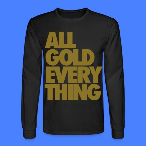All Gold Everything Long Sleeve Shirts - Men's Long Sleeve T-Shirt