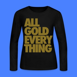 All Gold Everything Long Sleeve Shirts - Women's Long Sleeve Jersey T-Shirt