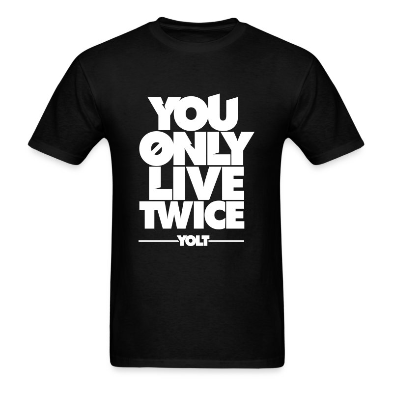 you only live twice yolt t shirt spreadshirt. Black Bedroom Furniture Sets. Home Design Ideas